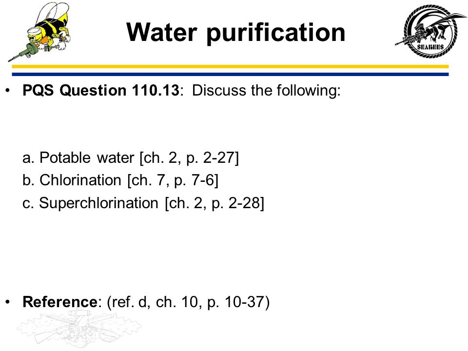 Water purification PQS Question 110.13: Discuss the following: