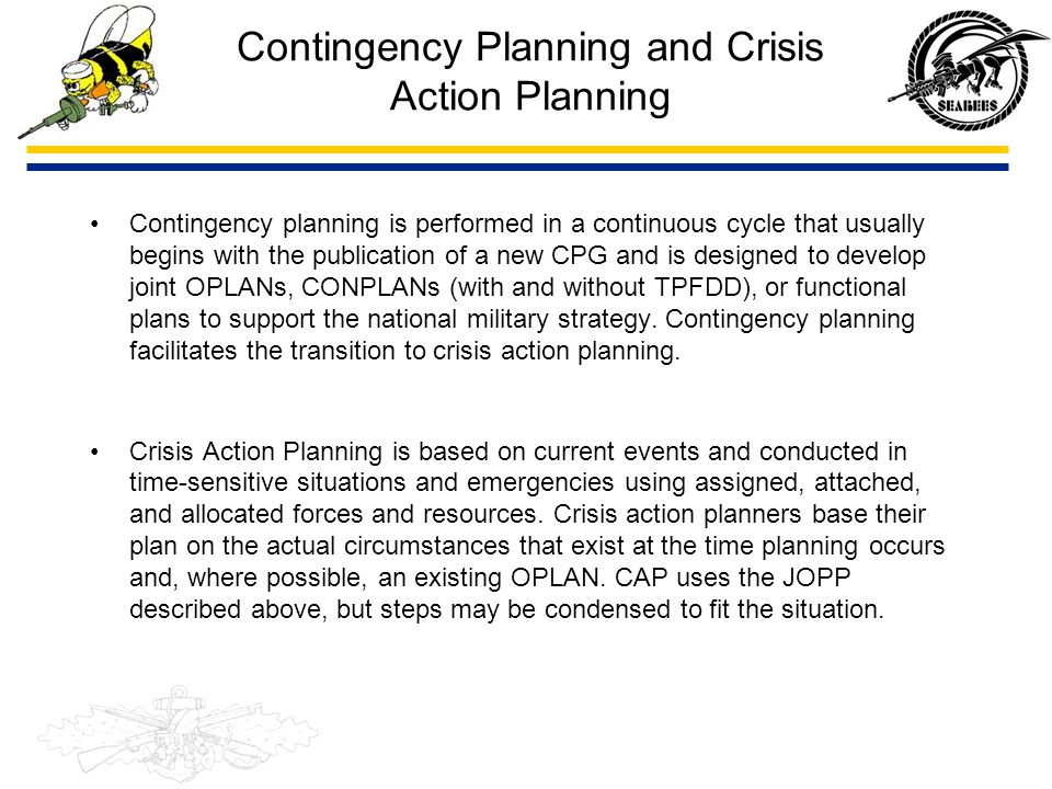 Contingency Planning and Crisis Action Planning