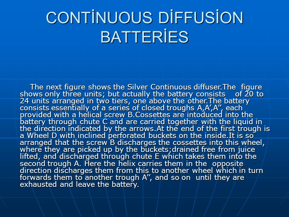 CONTİNUOUS DİFFUSİON BATTERİES