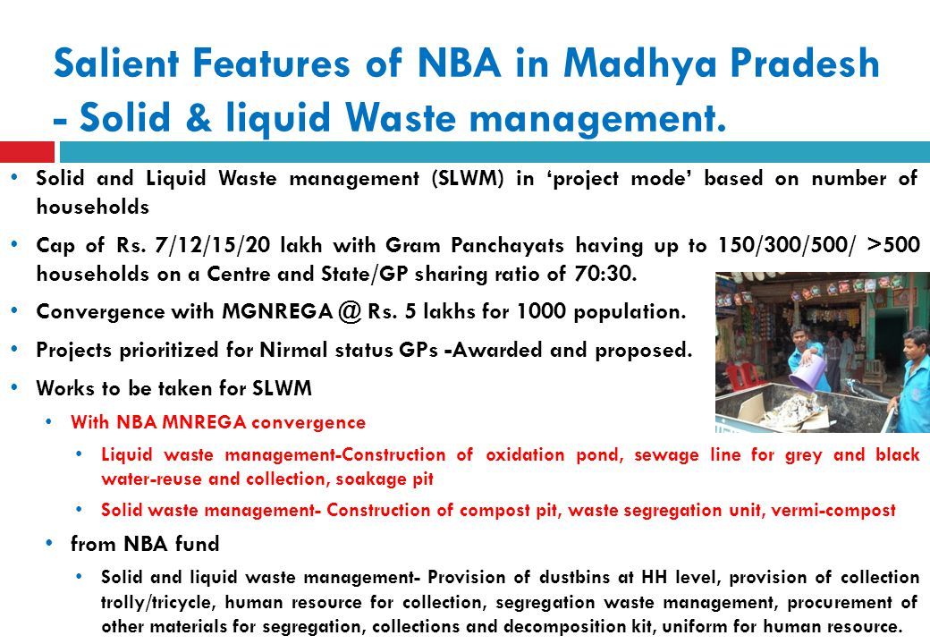 Salient Features of NBA in Madhya Pradesh - Solid & liquid Waste management.