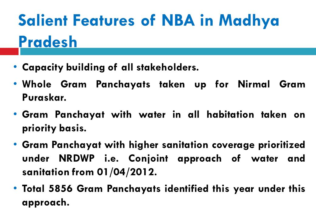 Salient Features of NBA in Madhya Pradesh