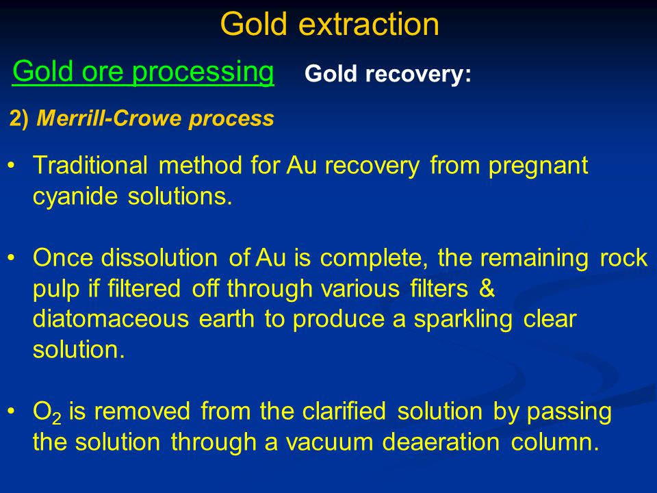 Gold extraction Gold ore processing