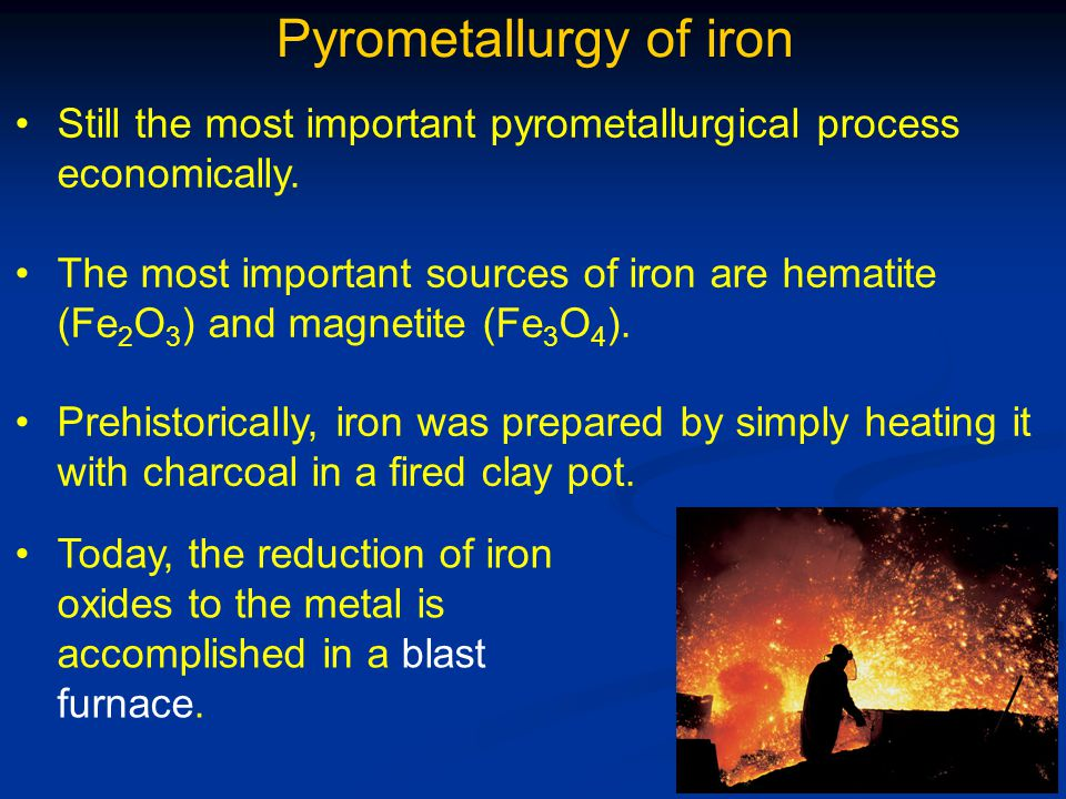 Pyrometallurgy of iron