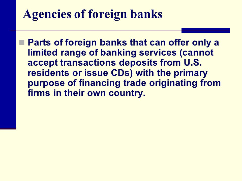 Agencies of foreign banks