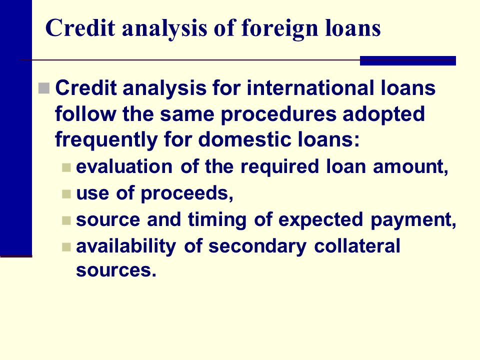 Credit analysis of foreign loans