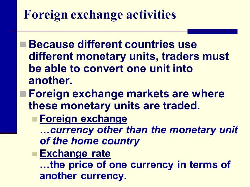 Foreign exchange activities