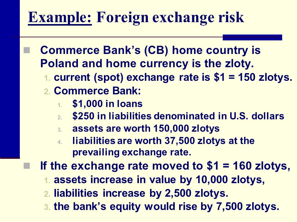Example: Foreign exchange risk
