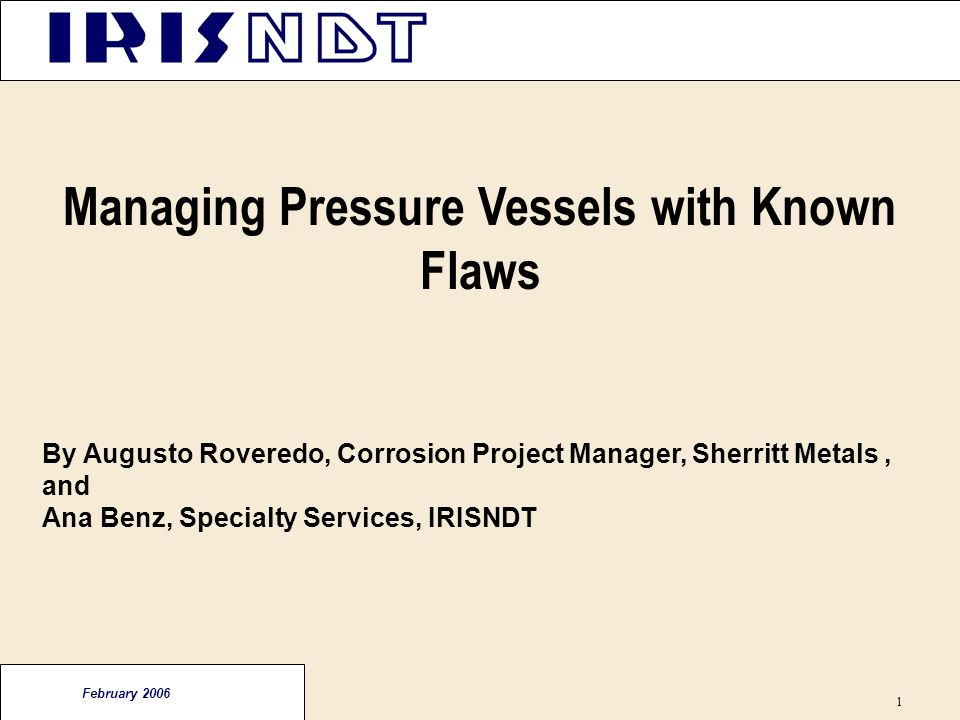 Managing Pressure Vessels with Known Flaws