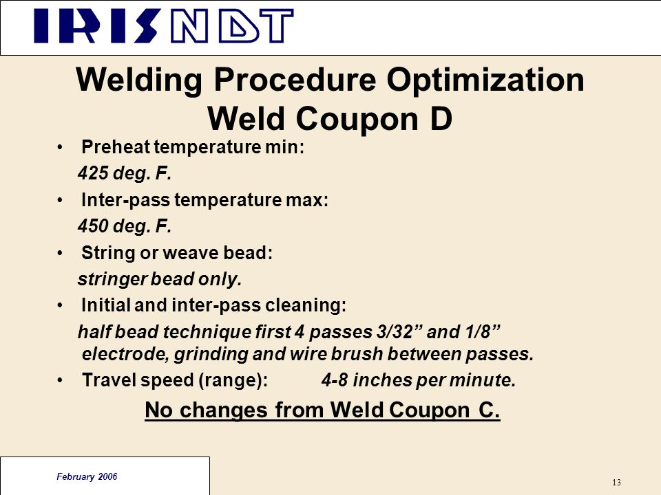 Welding Procedure Optimization Weld Coupon D