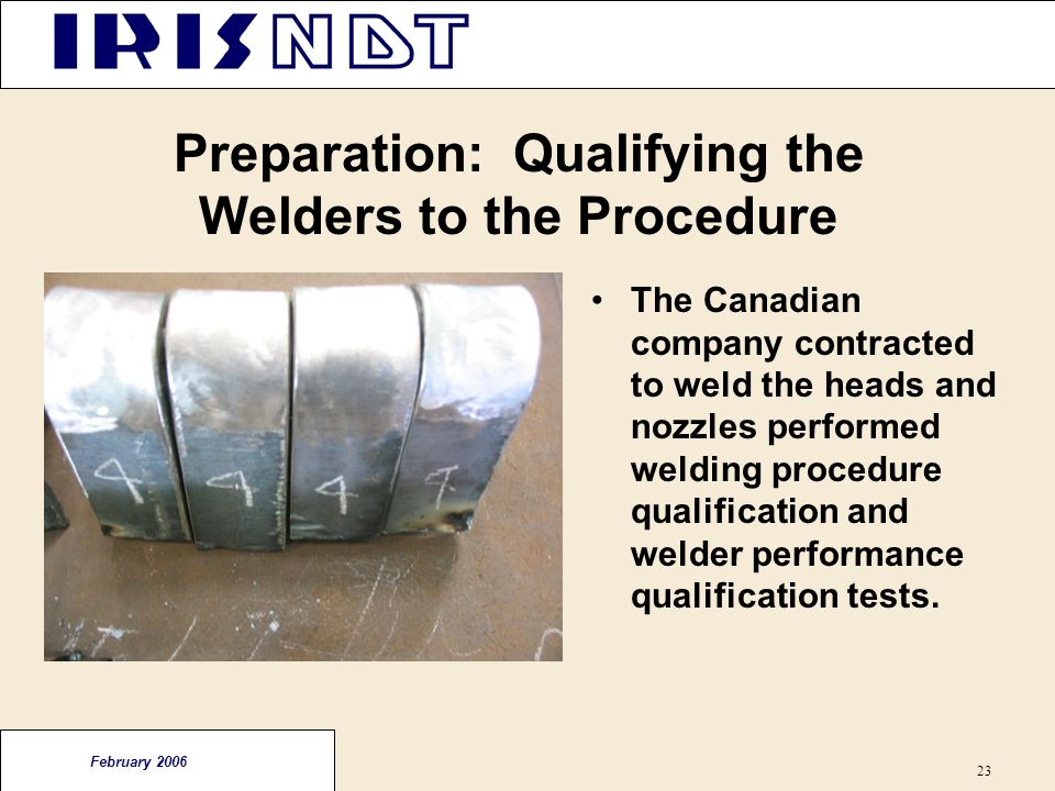 Preparation: Qualifying the Welders to the Procedure