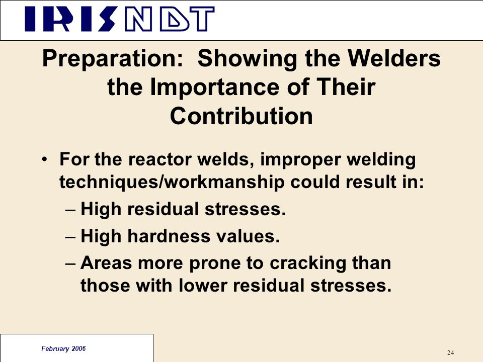 Preparation: Showing the Welders the Importance of Their Contribution