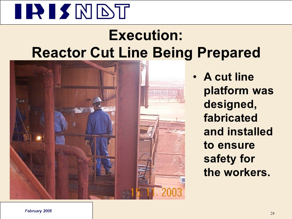 Execution: Reactor Cut Line Being Prepared