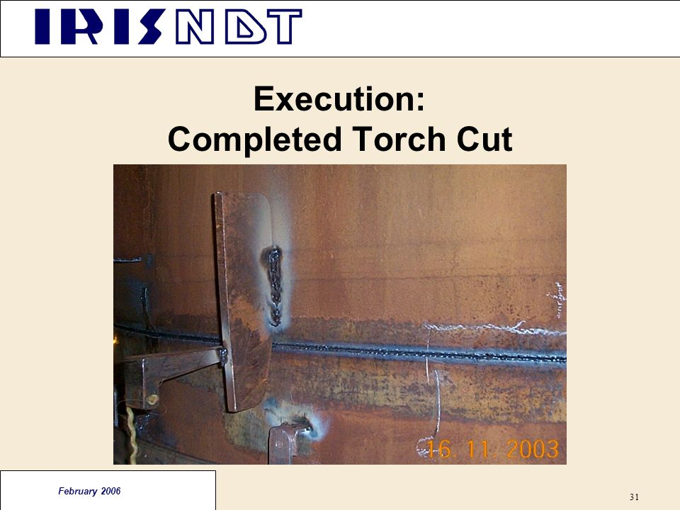 Execution: Completed Torch Cut
