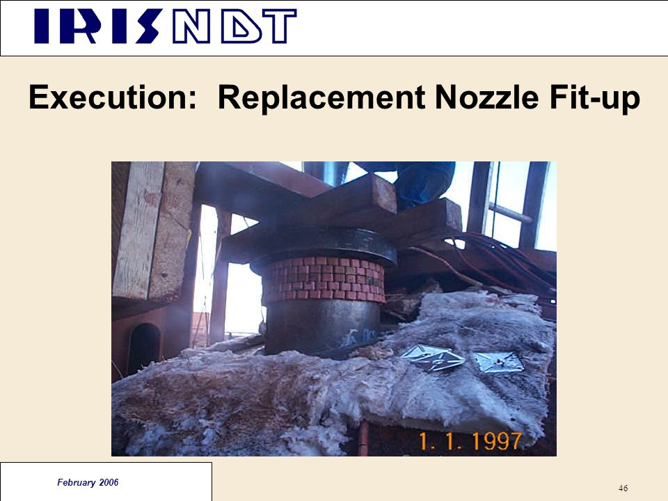 Execution: Replacement Nozzle Fit-up