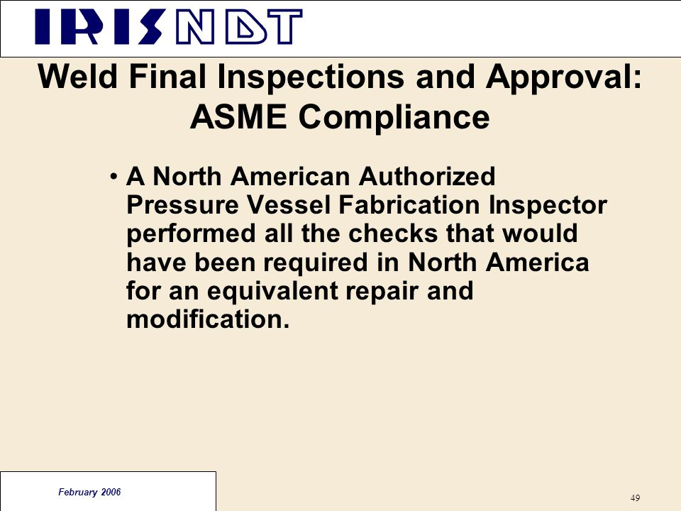 Weld Final Inspections and Approval: ASME Compliance