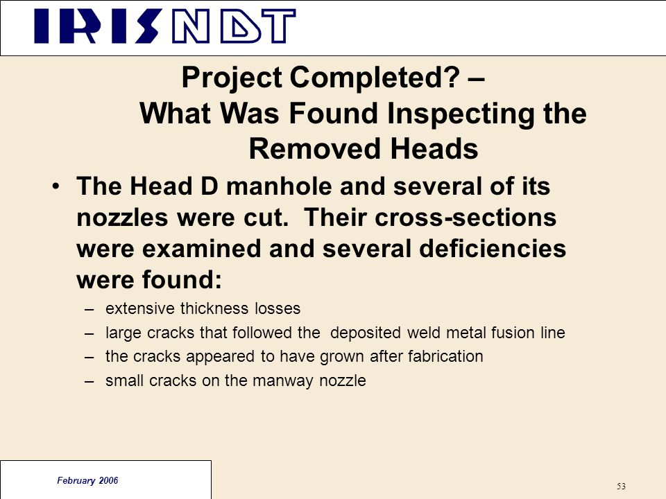 Project Completed – What Was Found Inspecting the Removed Heads