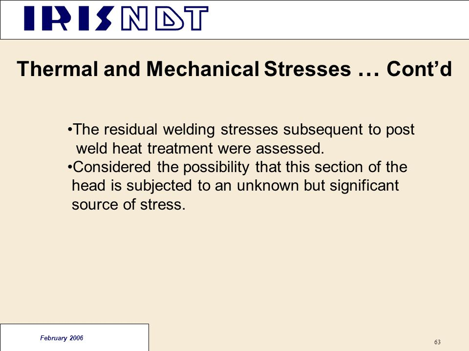 Thermal and Mechanical Stresses … Cont'd