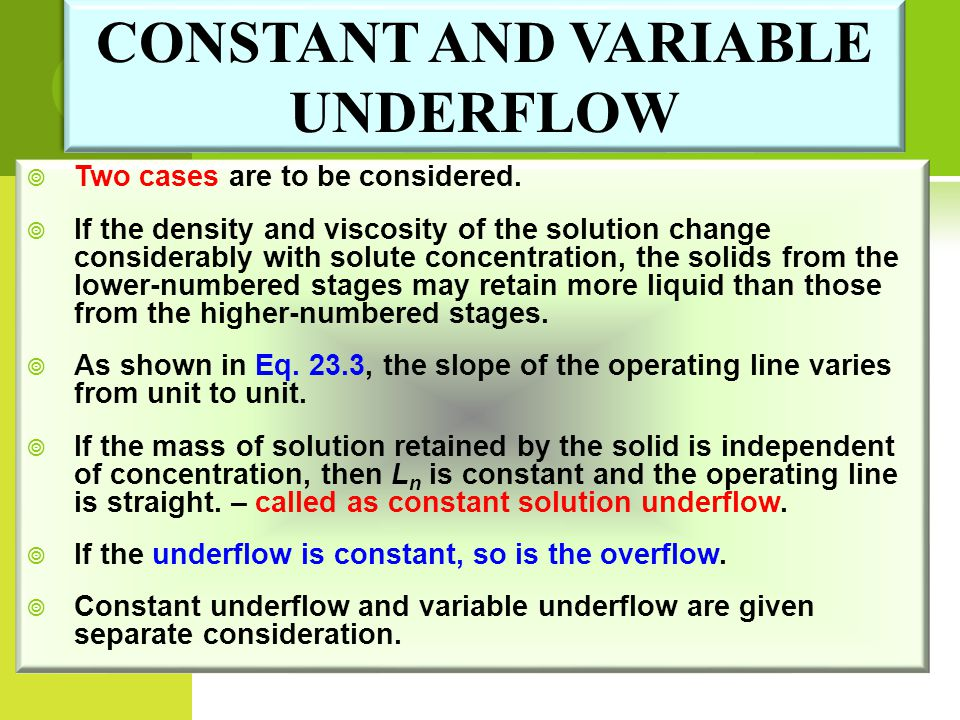 CONSTANT AND VARIABLE UNDERFLOW