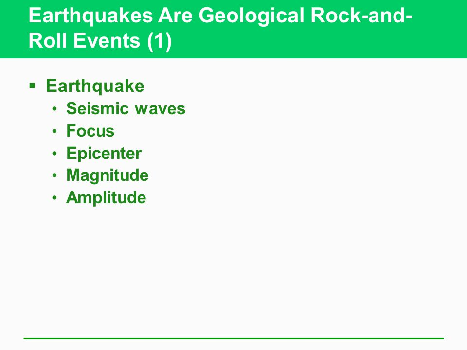 Earthquakes Are Geological Rock-and-Roll Events (1)