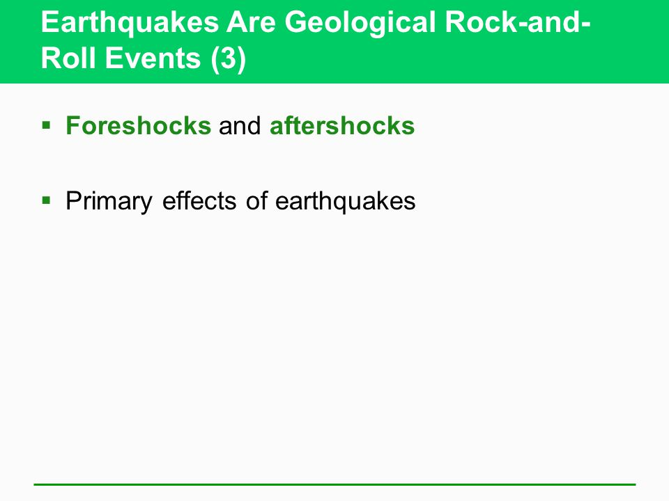 Earthquakes Are Geological Rock-and-Roll Events (3)