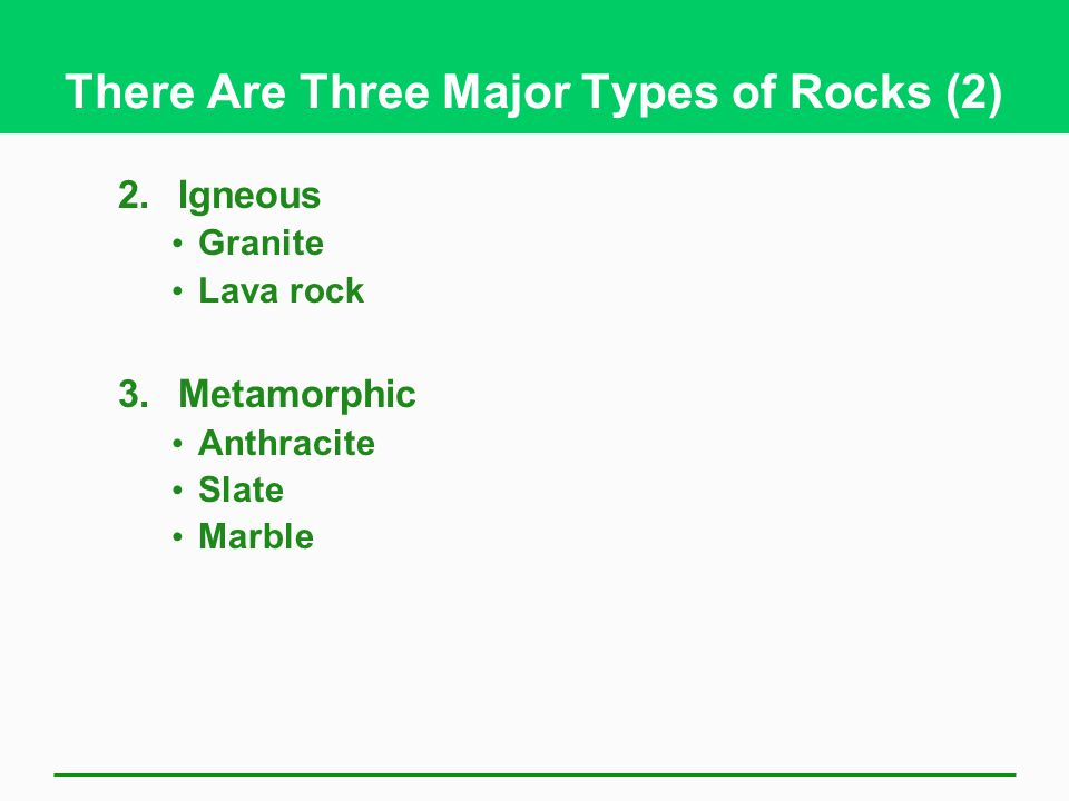 There Are Three Major Types of Rocks (2)