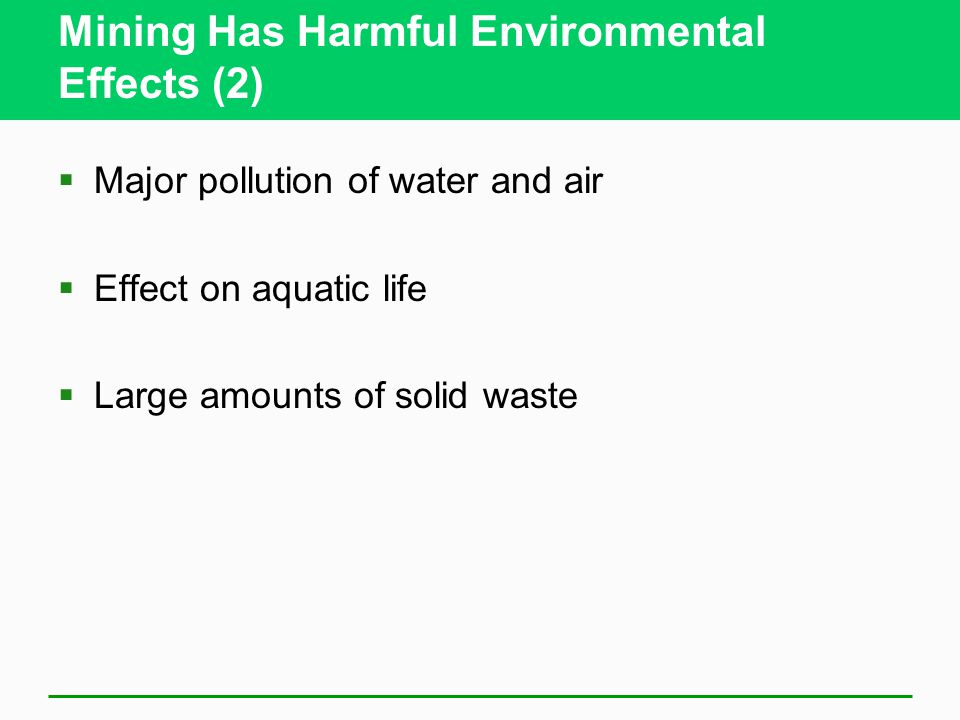 Mining Has Harmful Environmental Effects (2)