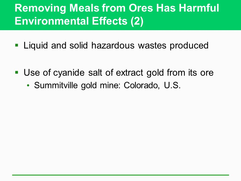 Removing Meals from Ores Has Harmful Environmental Effects (2)