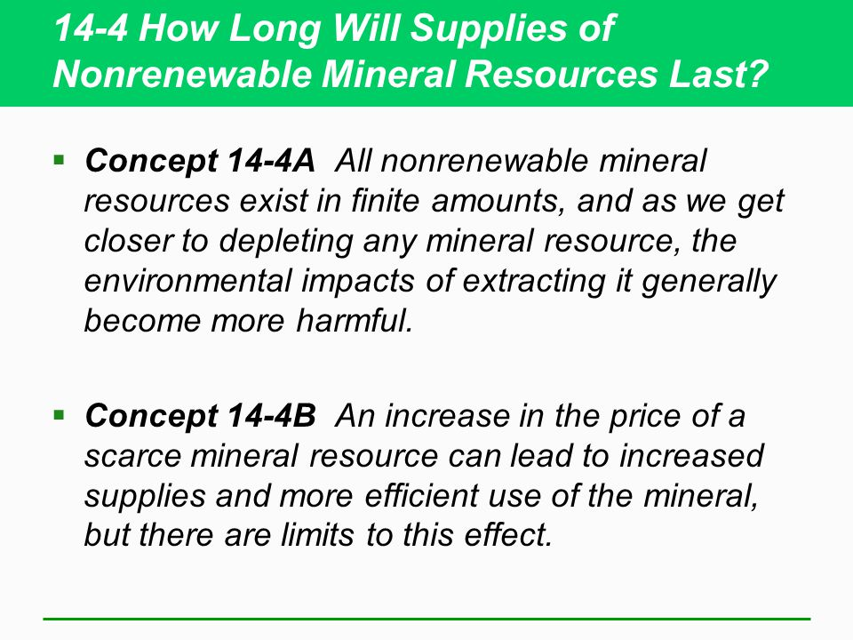 14-4 How Long Will Supplies of Nonrenewable Mineral Resources Last
