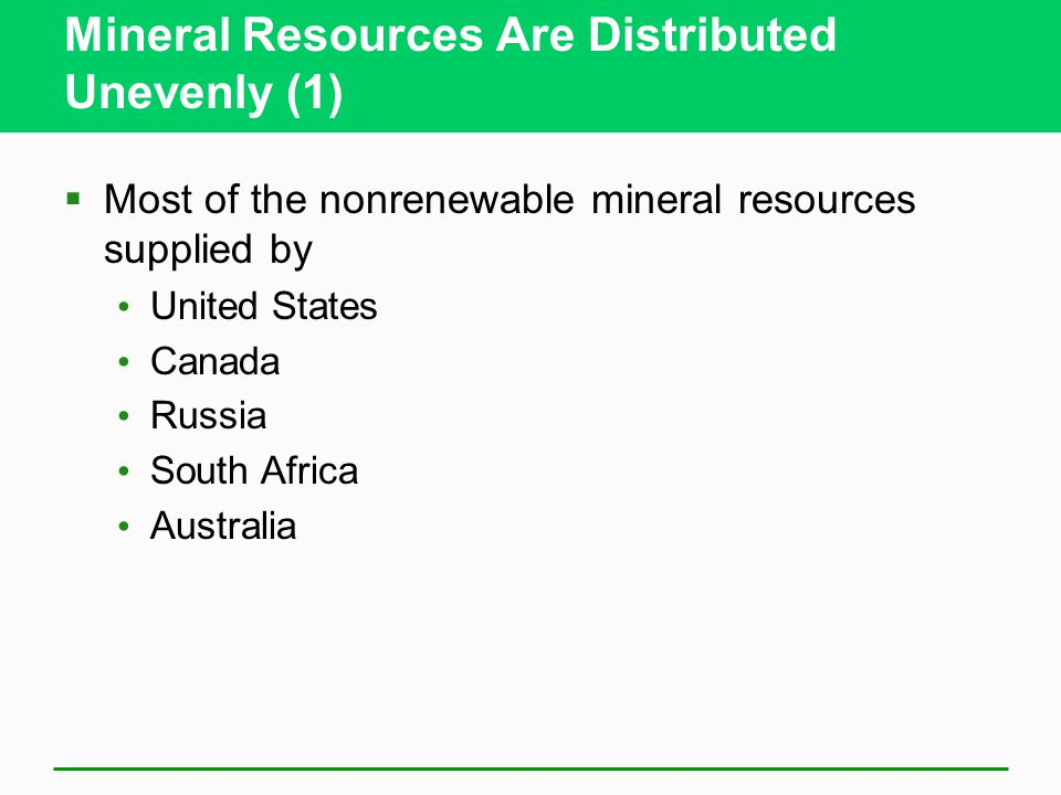 Mineral Resources Are Distributed Unevenly (1)