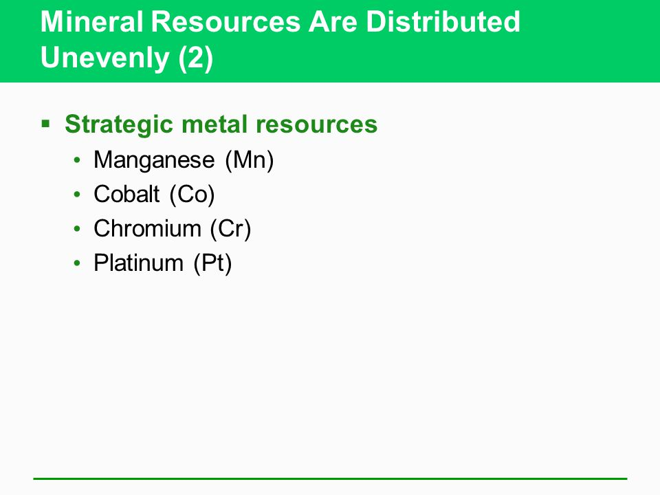 Mineral Resources Are Distributed Unevenly (2)