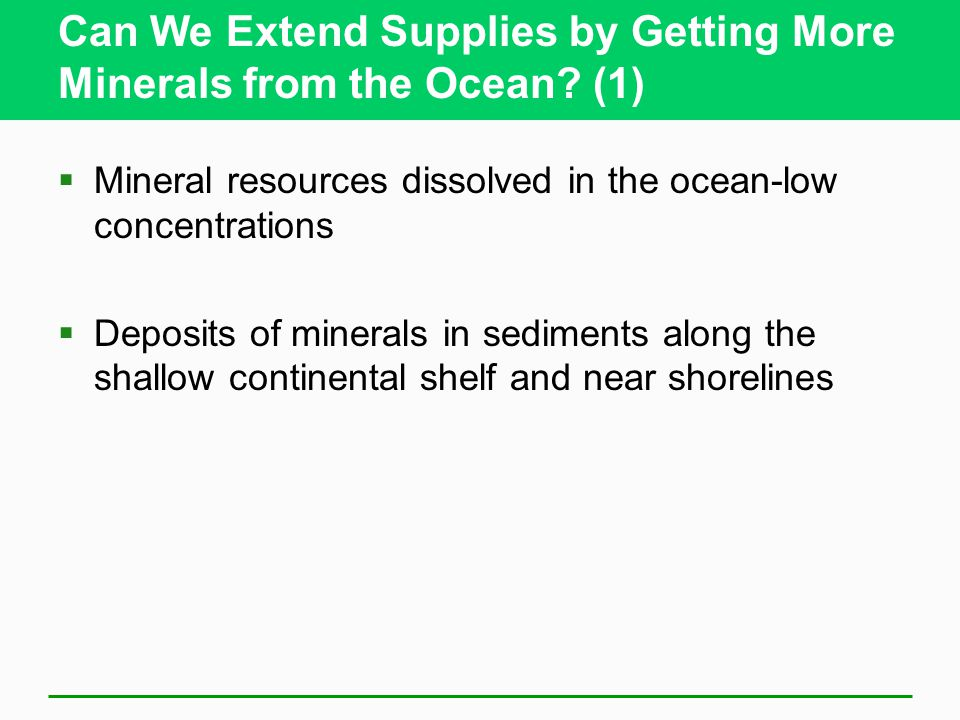 Can We Extend Supplies by Getting More Minerals from the Ocean (1)