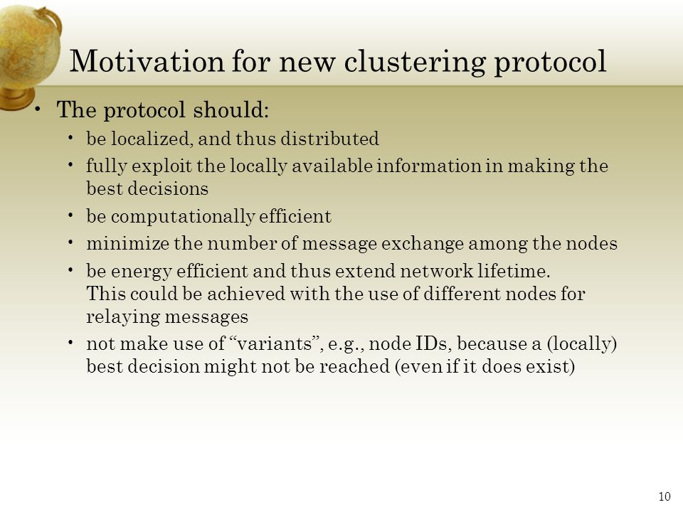 Motivation for new clustering protocol