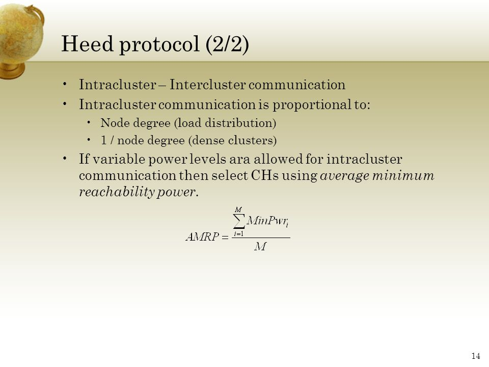 Heed protocol (2/2) Intracluster – Intercluster communication
