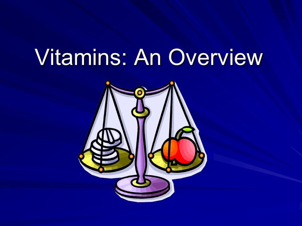 Vitamins: An Overview