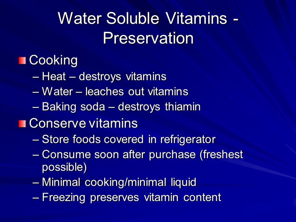 Water Soluble Vitamins - Preservation
