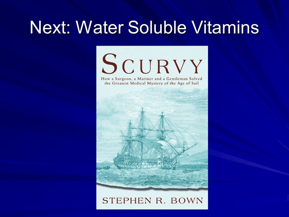 Next: Water Soluble Vitamins