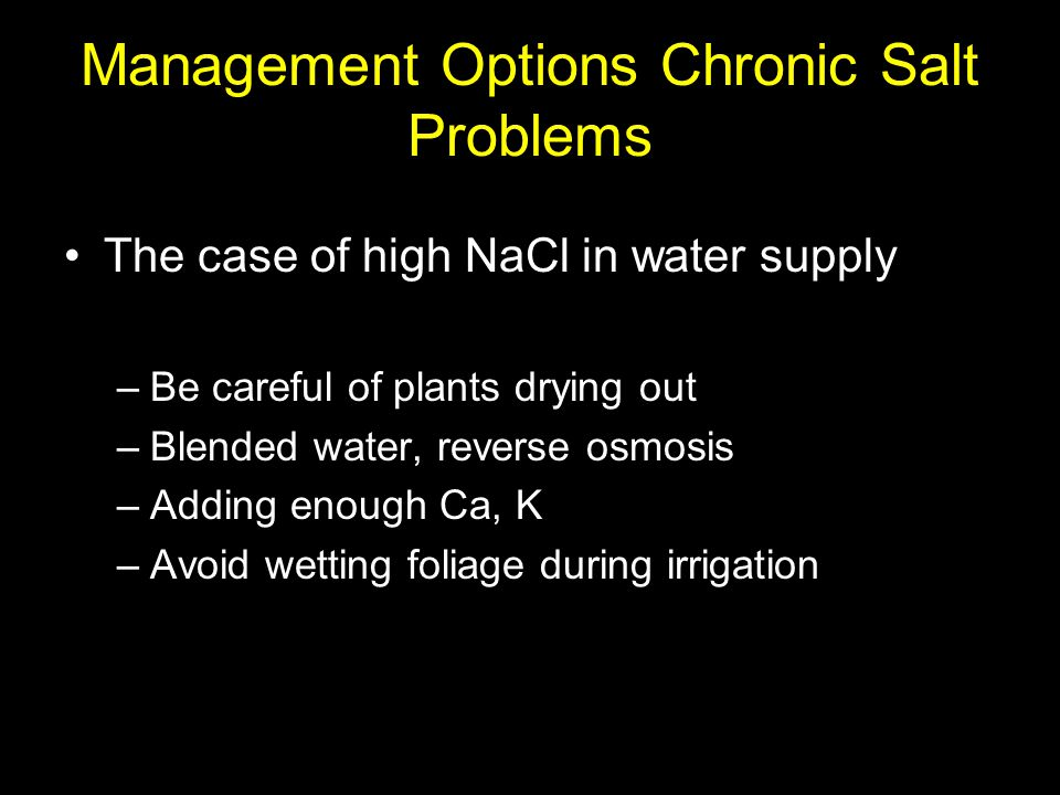 Management Options Chronic Salt Problems
