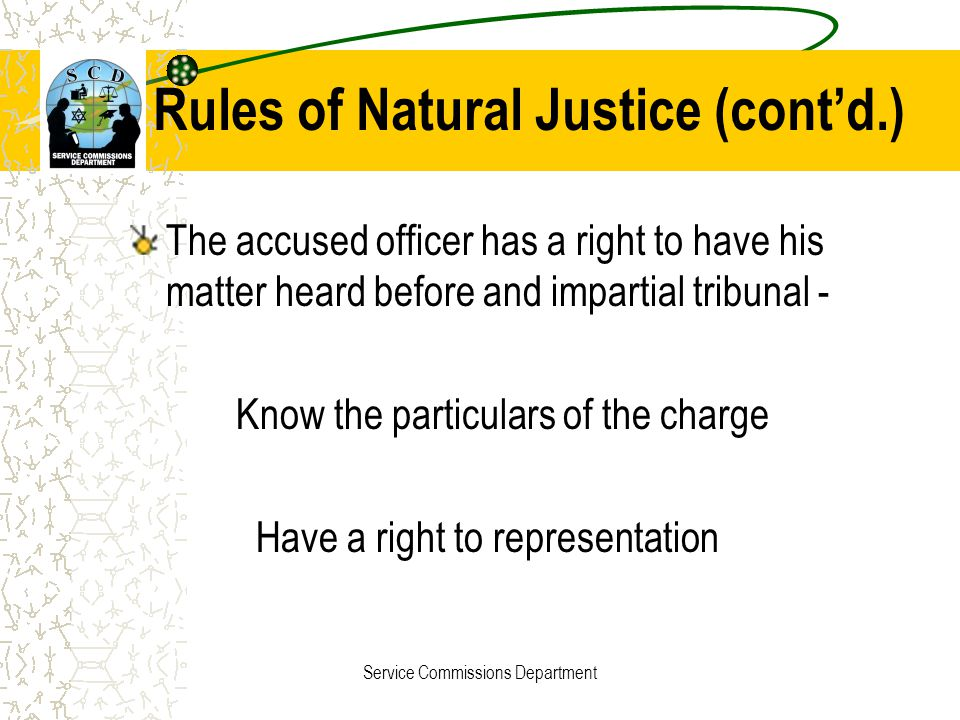 Rules of Natural Justice (cont'd.)