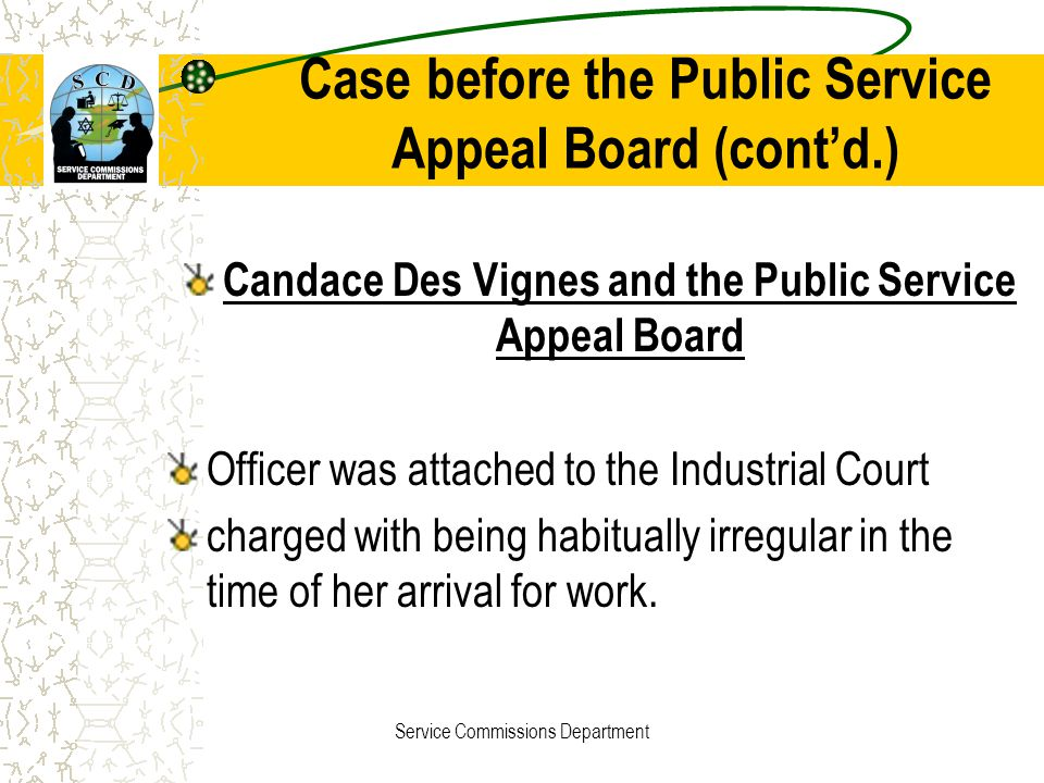 Case before the Public Service Appeal Board (cont'd.)