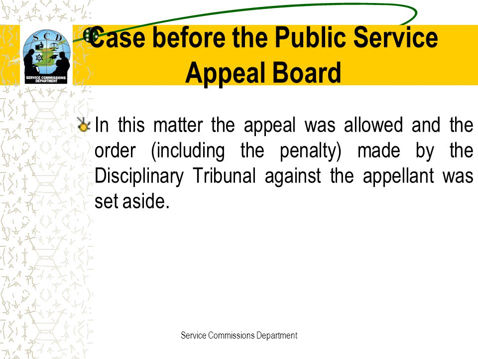 Case before the Public Service Appeal Board