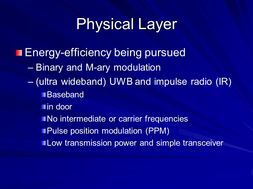 Physical Layer Energy-efficiency being pursued