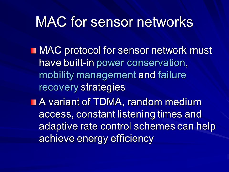 MAC for sensor networks