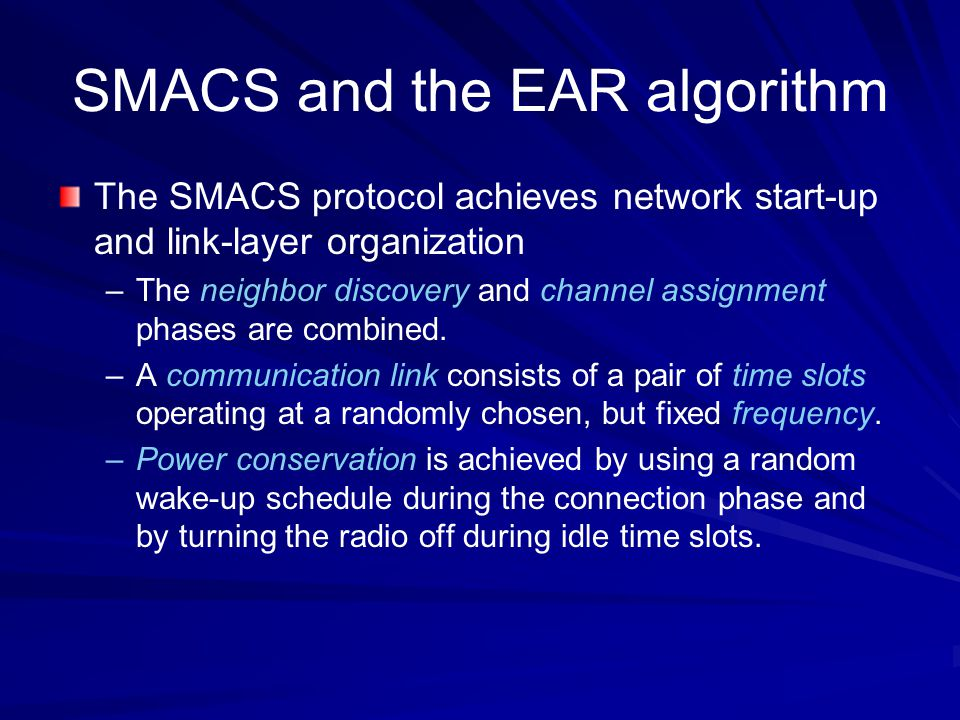 SMACS and the EAR algorithm