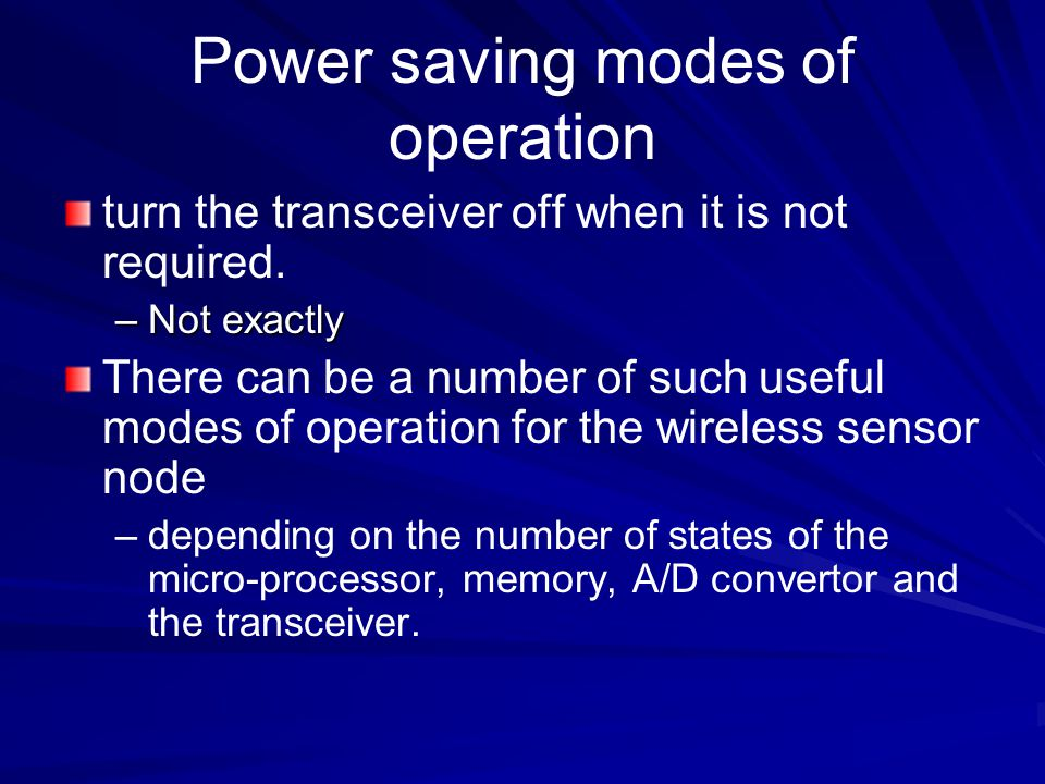 Power saving modes of operation