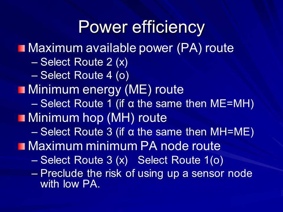 Power efficiency Maximum available power (PA) route