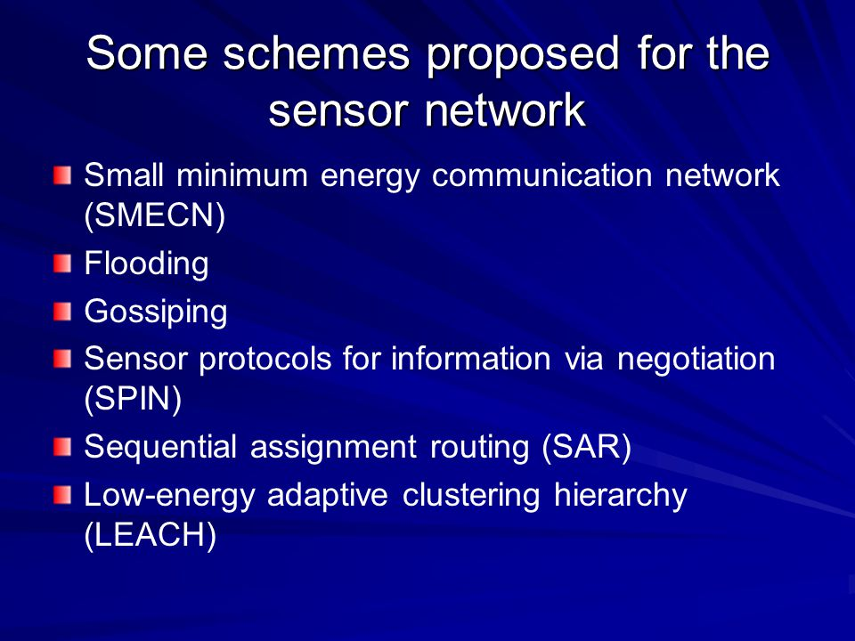 Some schemes proposed for the sensor network