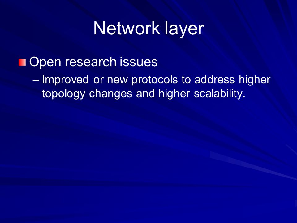 Network layer Open research issues
