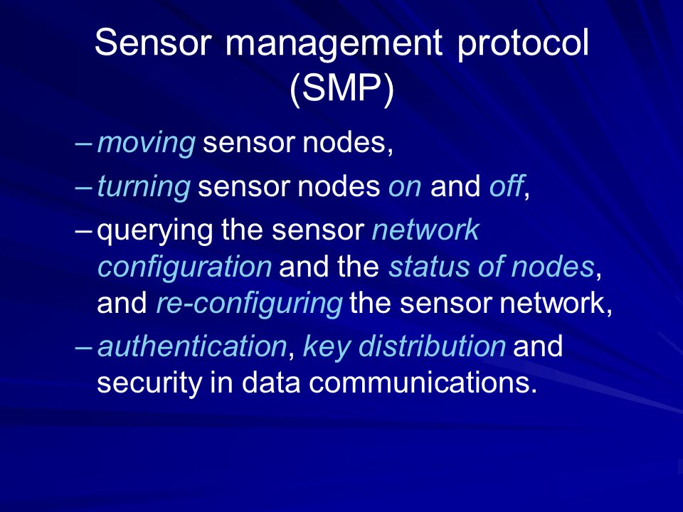 Sensor management protocol (SMP)
