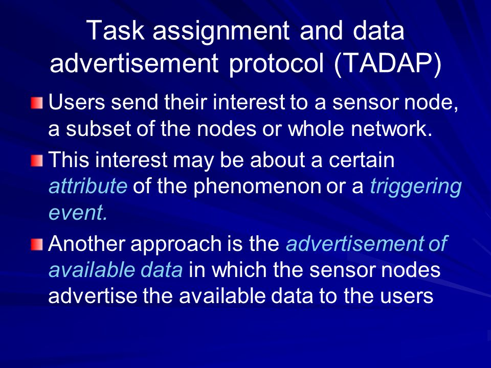 Task assignment and data advertisement protocol (TADAP)