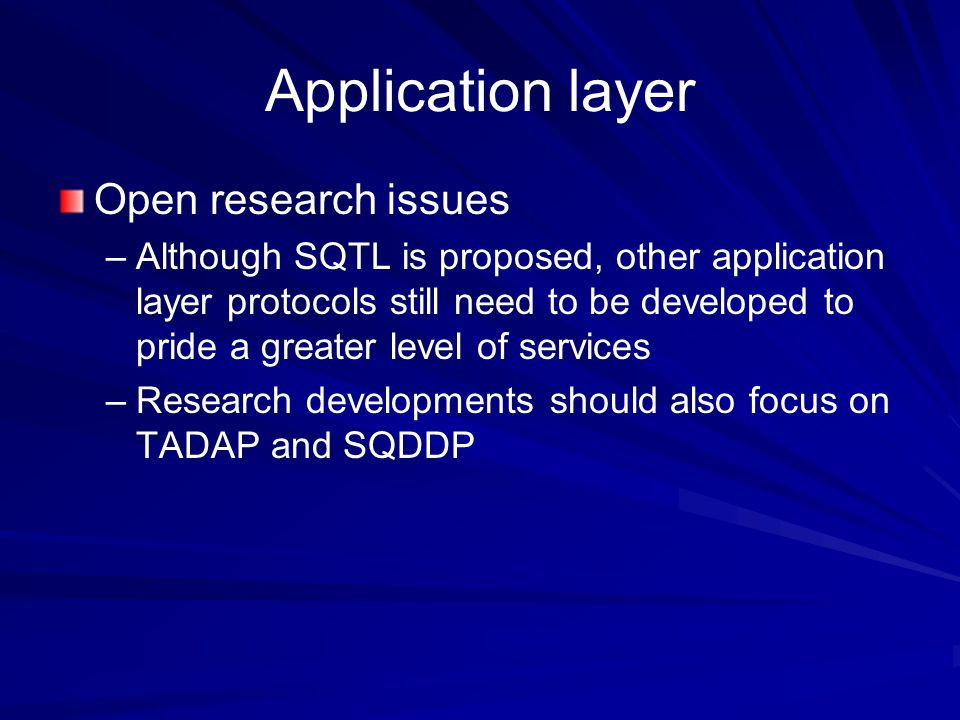 Application layer Open research issues